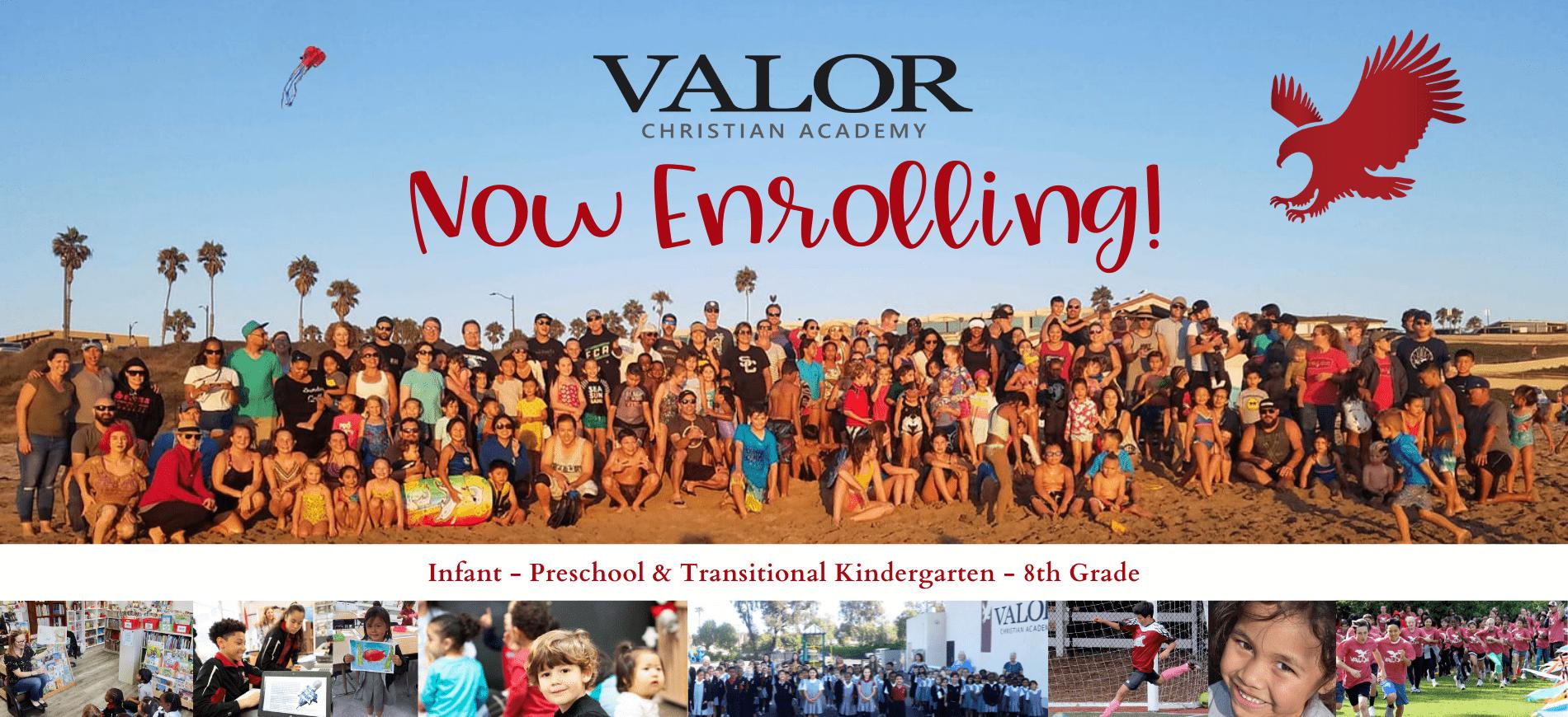 Valor Christian Academy - Now Enrolling for Infants through Preschool and Transitional Kindergarten through 8th Grade